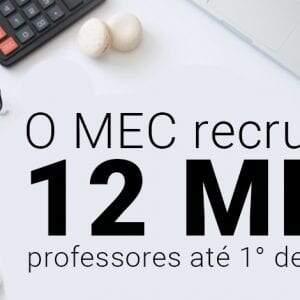 Não é mentira: MEC abre concurso com 12 mil vagas para professores!