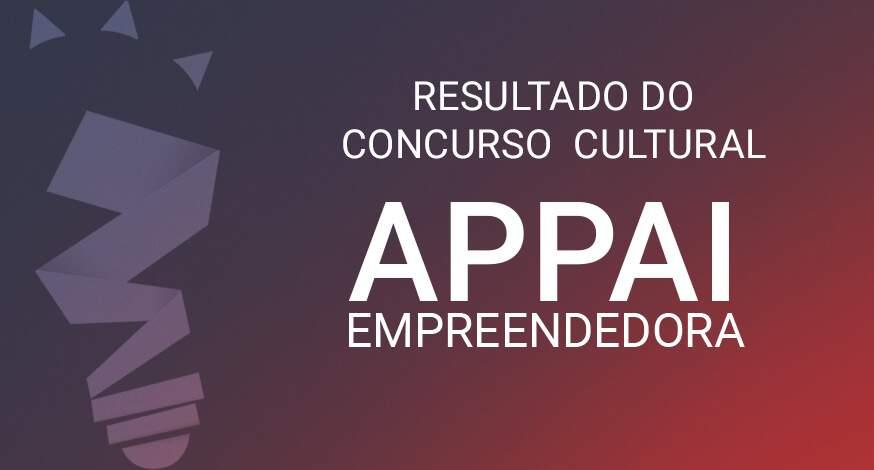 Resultado do Concurso Cultural: Appai Empreendedora Ao Vivo
